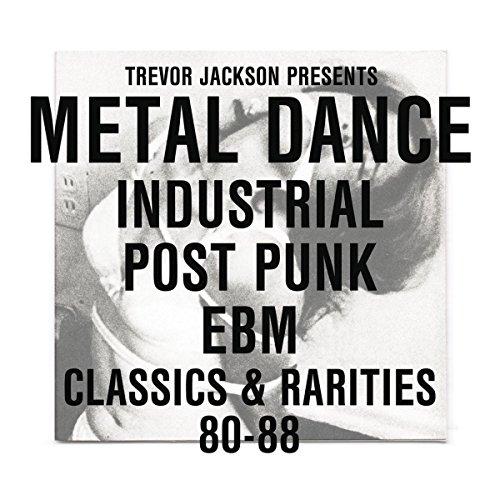 Trevor Jackson Presents Metal Dance (Strut Records)