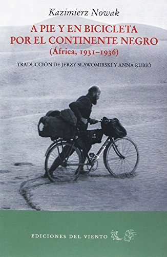 A pie y en bicicleta por el continente negro (Viento Simún)