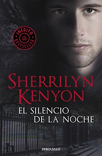 El silencio de la noche (Cazadores Oscuros 16) por Sherrilyn Kenyon