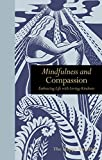 Telecharger Livres Mindfulness Compassion Embracing life with Loving Kindness (PDF,EPUB,MOBI) gratuits en Francaise
