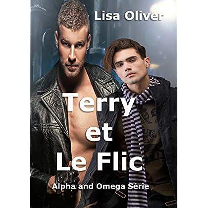 Terry et Le Flic (Alpha and Omega Série t. 2)