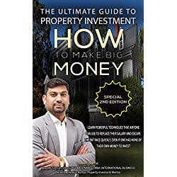 THE ULTIMATE GUIDE TO PROPERTY INVESTMENT: HOW TO MAKE BIG MONEY
