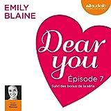 Dear you : Épisode 7 suivi des bonus de la série