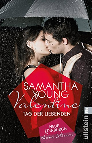 Valentine: Tag der Liebenden (Edinburgh Love Stories)
