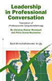 Leadership in Professional Conversation: Translation of ›Professionelle Gesprächsführung‹ (dtv Beck Wirtschaftsber