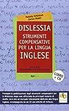 Dislessia. Strumenti compensativi per la lingua inglese. Con CD-ROM di Kvilekval, Pamela (2010) Tapa blanda reforzada