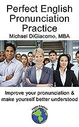 Perfect English Pronunciation Practice (English Edition)