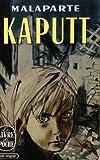 Curzio Malaparte. Kaputt : Traduit de l'italien par Juliette Bertrand