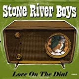 Love on the Dial by Stone River Boys (2010-06-08)