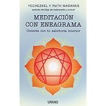 Meditación con eneagrama: Conecta con tu sabiduría interior (Crecimiento personal)