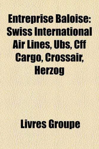 entreprise-baloise-swiss-international-air-lines-ubs-cff-cargo-crossair-herzog