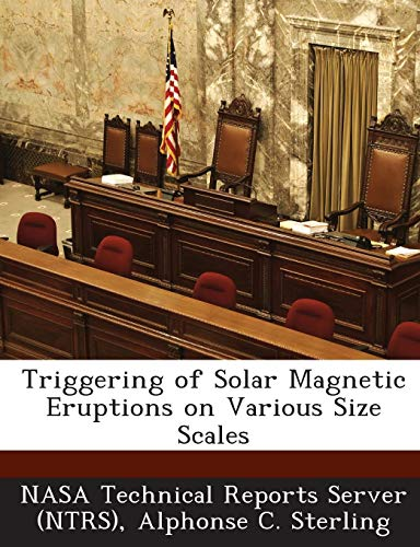 Triggering of Solar Magnetic Eruptions on Various Size Scales Sterling Server