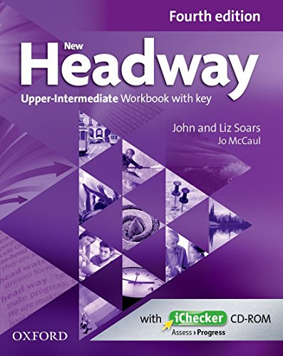 New Headway 4th Edition Upper-Intermediate. Workbook with Key (New Headway Fourth Edition)