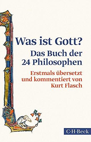 Was ist Gott?: Das Buch der 24 Philosophen