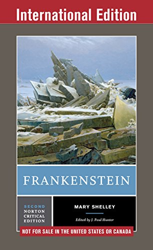 Frankenstein (Second International Student Edition)  (Norton Critical Editions) (Shelley Frankenstein Norton)