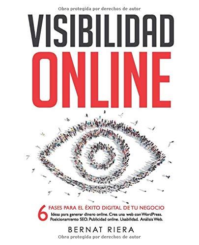 Visibilidad Online: 6 fases para el éxito digital de tu negocio