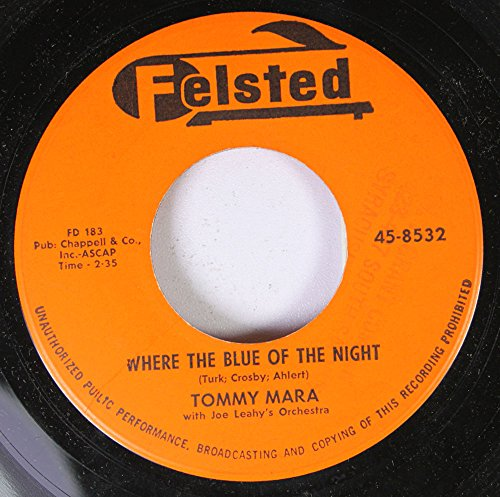 Tommy Mara 45 RPM Where the Blue of the Night / What Makes You So Lovely