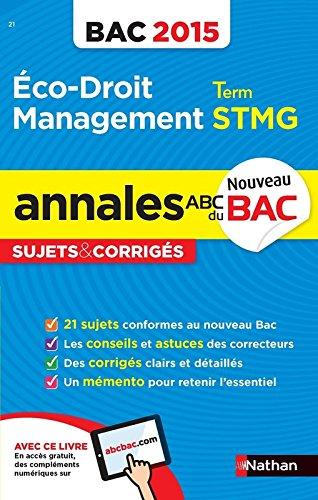 Annales ABC du BAC 2015 Eco - Droit - Management Term STMG par Gwenaëlle Lefebvre, Franck Levasseur