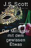 Der Milliardär mit dem gewissen Etwas ~ Evan: Die Sinclairs (Buch 3) von J. S. Scott