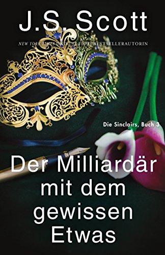 Buchseite und Rezensionen zu 'Der Milliardär mit dem gewissen Etwas ~ Evan: Die Sinclairs (Buch 3)' von J. S. Scott