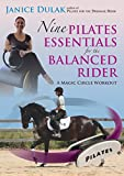 Nine Pilates Essentials for the Balanced Riding: A Magic Circle Workout