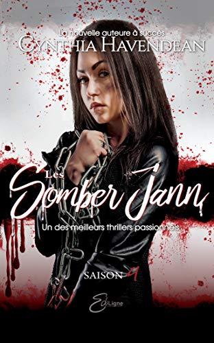 Les Somber Jann: Saison 4 par Cynthia Havendean