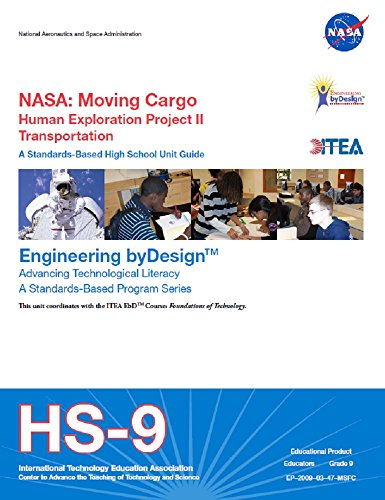 NASA: Moving Cargo : Transportation: NASA Educator Guide. 2009. (English Edition) (Cargo 2009)