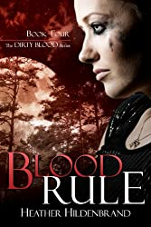 Blood Rule (Dirty Blood series Book 4)