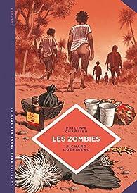 La Petite Bédéthèque des Savoirs, tome 19 : Les zombies par Philippe Charlier