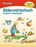 Bilderwörterbuch: Deutsch-Französisch / Buch mit kostenlosem MP3-Download