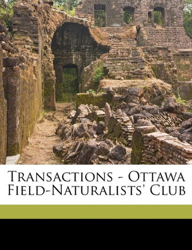 Transactions - Ottawa Field-Naturalists' Club Volume no.7 (1885-1886)