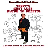 Terry's Gert Lush Guide to Bristol (DVD)