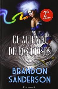 EL ALIENTO DE LOS DIOSES par Brandon Sanderson