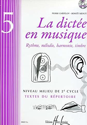 La dictée en musique Volume 5 - milieu du 2eme
