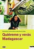 Quiéreme y verás & Madagascar [OmU]