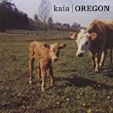 Songtexte von Kaia - Oregon