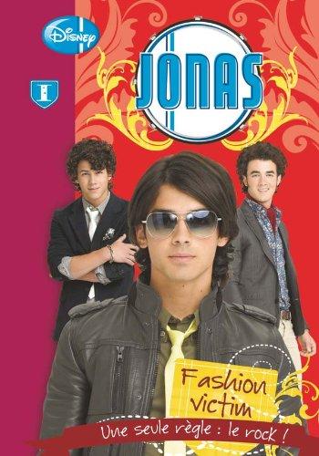 Jonas (1) : Fashion victim