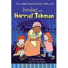 Sundaes con Harriet Tubman/ Sundaes with Harriet Tubman (Tienda De Dulces Salto En El Tiempo / Time Hop Sweets Shop)