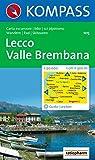 Carta escursionistica n. 105. Laghi settentrionali. Lecco, Valle Brembrana 1:50000