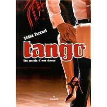 Tango: Les secrets d'une danse.
