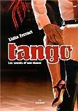 Tango - Les secrets d'une danse.