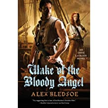 Wake of the Bloody Angel: An Eddie LaCrosse Novel
