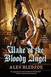 Wake of the Bloody Angel: An Eddie LaCrosse Novel