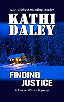 Finding Justice (A Rescue Alaska Mystery Book 1) (English Edition)