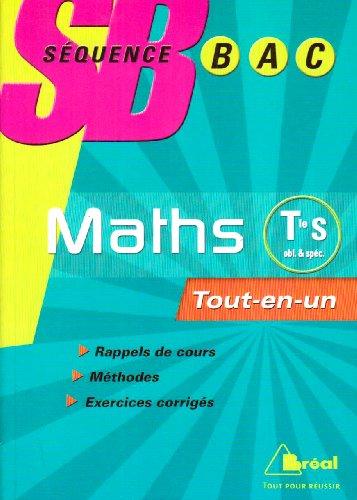 Mathématiques Tle S Enseignement obligatoire et de spécialité : Tout-en-un