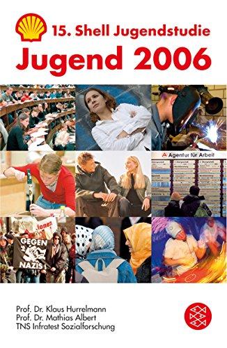 Jugend 2006: 15. Shell Jugendstudie