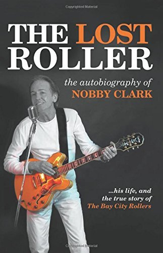 the-lost-roller-the-autobiography-of-nobby-clark-by-nobby-clark-2014-05-28