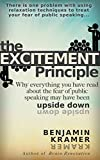 The Excitement Principle - Why everything you have read about the fear of public speaking may have been upside down