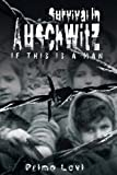 Survival in Auschwitz by Levi Primo Levi (2007-08-20)