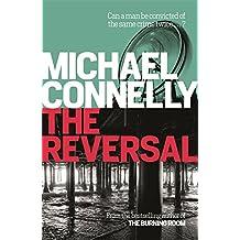 The Reversal (Mickey Haller Series)